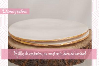 Vajillas de cerámica, un MUST en tu decoración de navidad