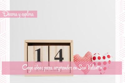San Valentín, o cómo celebrar el amor incondicional